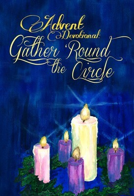 Advent Devotional: Gather 'Round the Circle