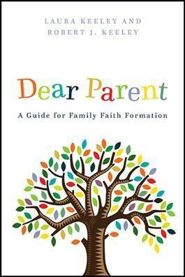Dear Parent: A Guide for Family Faith Formation