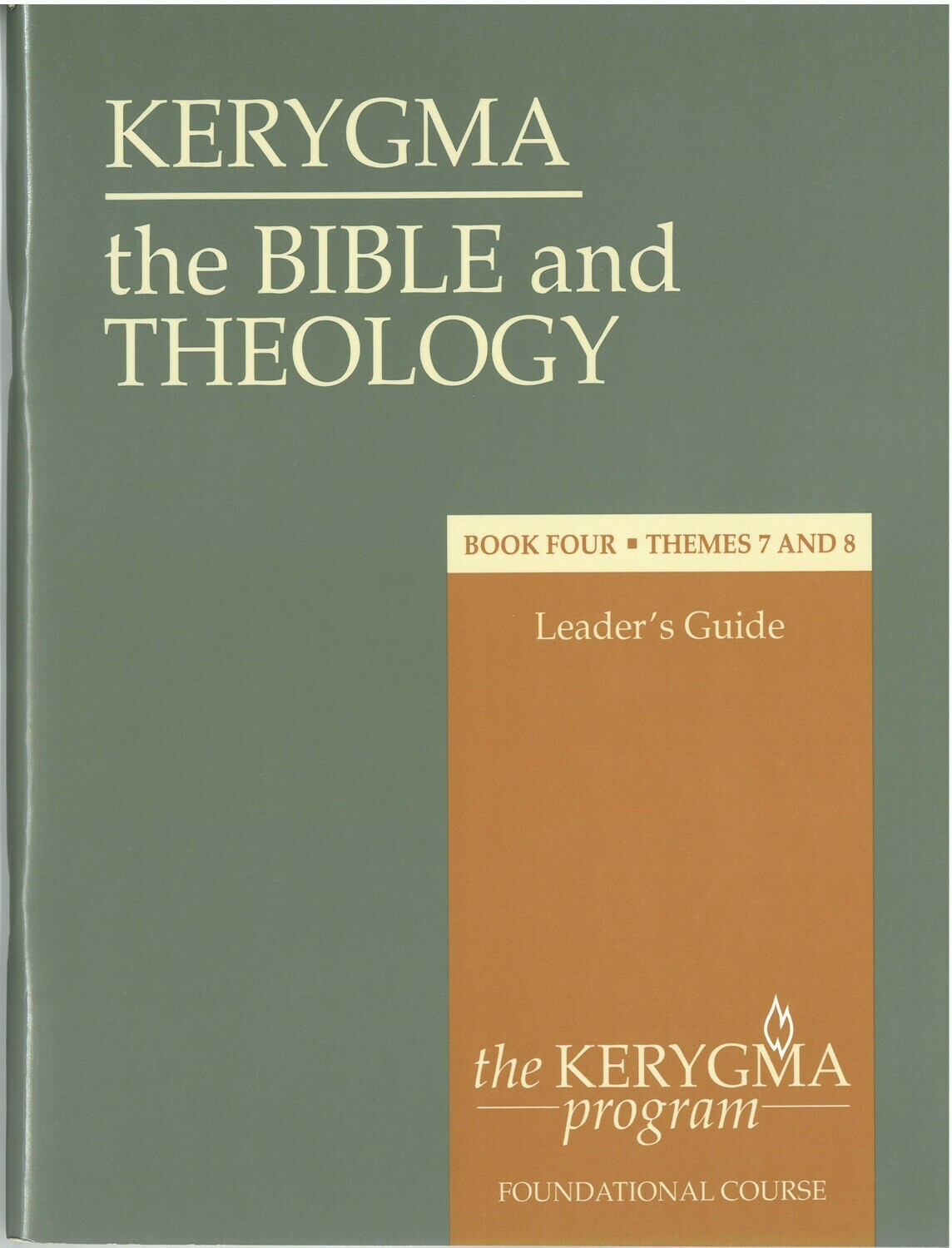 Bible and Theology: Book Four. Leader's Guide. Themes 7 and 8 (Kerygma)