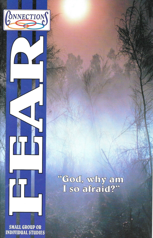Fear (God, why am I so afraid?)