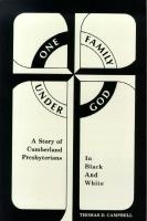 One Family Under God: A Story of Cumberland Presbyterians in Black and White
