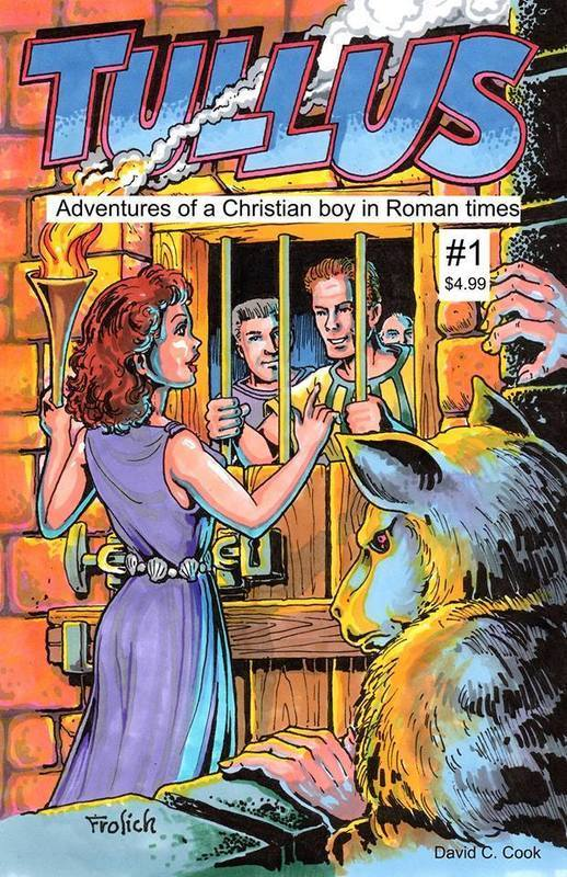 Tullus: The Adventures of a Christian Boy in Roman Times #1