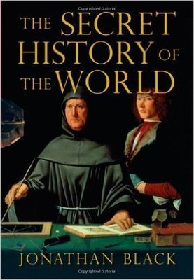 Secret History of the World: As Laid Down by the Secret Societies