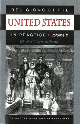 Religions of the United States in Practice, Volume 1