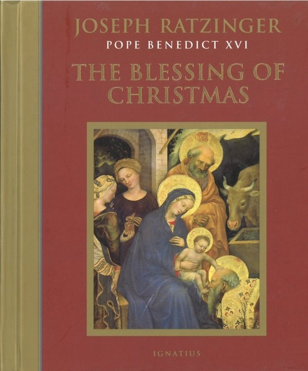 Blessing of Christmas, The: Meditations for the Season