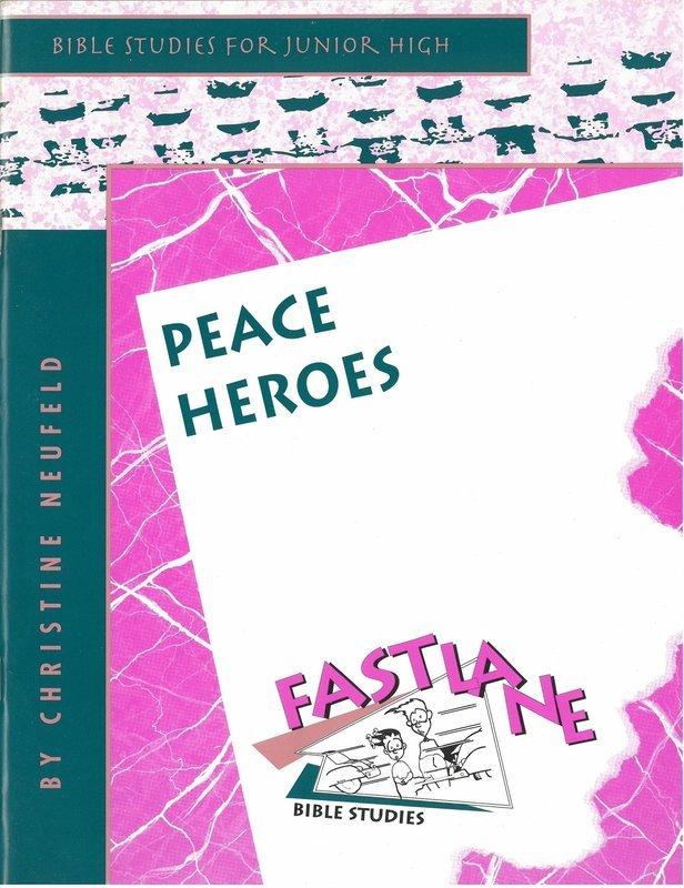 Peace Heroes: Fast Lane Bible Studies