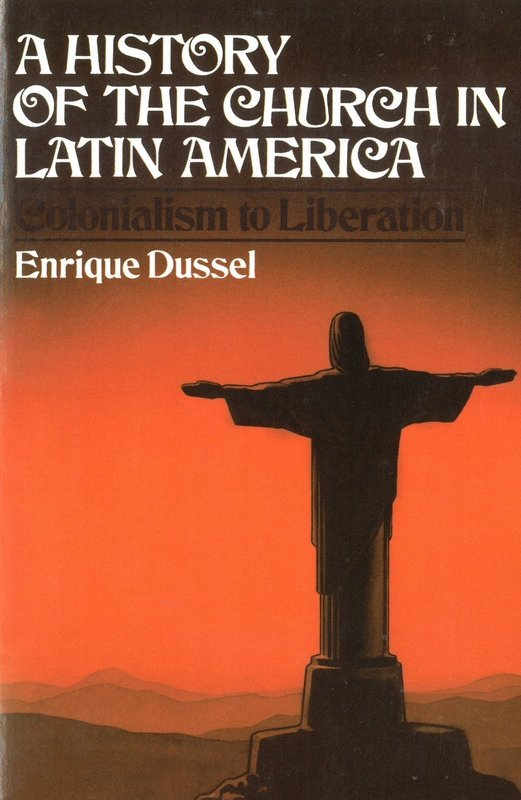 History of the Church in Latin America: Colonialism to Liberation