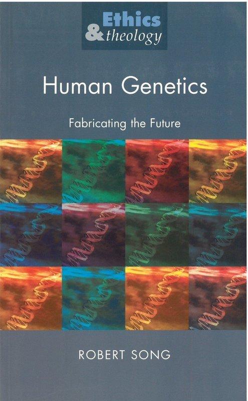 Human Genetics: Fabricating the Future