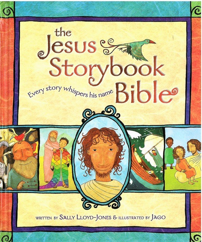 Jesus Storybook Bible, The Every Story Whispers His Name