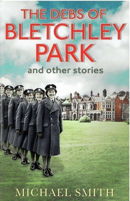 Debs of Bletchley Park and Other Stories, The