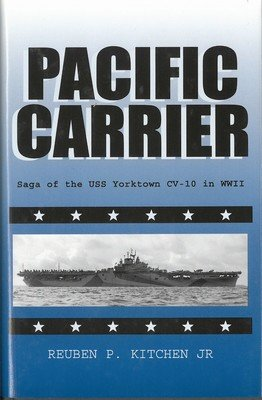 Pacific Carrier: Saga of the USS Yorktown CV-10 in WWII
