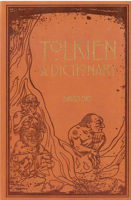 Tolkien: A Dictionary