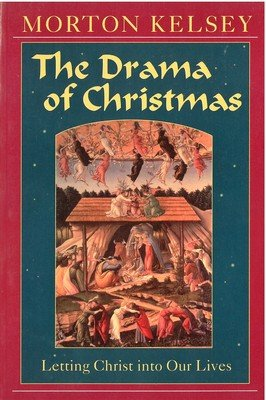 Drama of Christmas, The: Letting Christ Into Our Lives