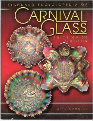 Standard Encyclopedia of Carnival Glass Price Guide (Standard Carnival Glass Price Guide)