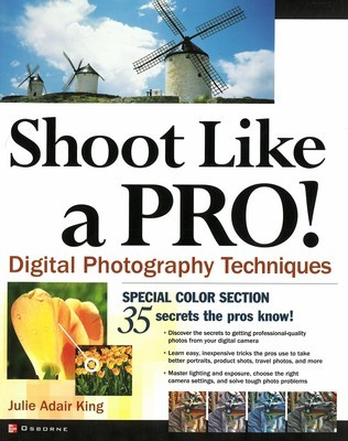 Shoot Like a Pro! Digital Photography Techniques
