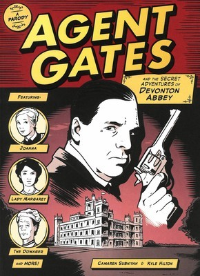 Agent Gates and the Secret Adventures of Devonton Abbey (A Downton Abbey Parody)