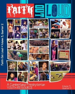 Faith Out Loud - Volume 3, Quarter 2