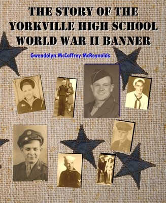 Story of the Yorkville High School World War II Banner, The