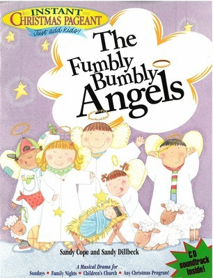 Instant Christmas Pageant: The Fumbly Bumbly Angels