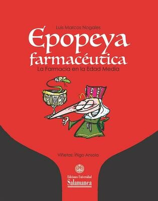 Epopeya Farmacéutica: la Farmacia en la Edad Media