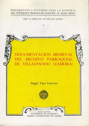 Documentación medieval del archivo parroquial de Villalpando (Zamora)
