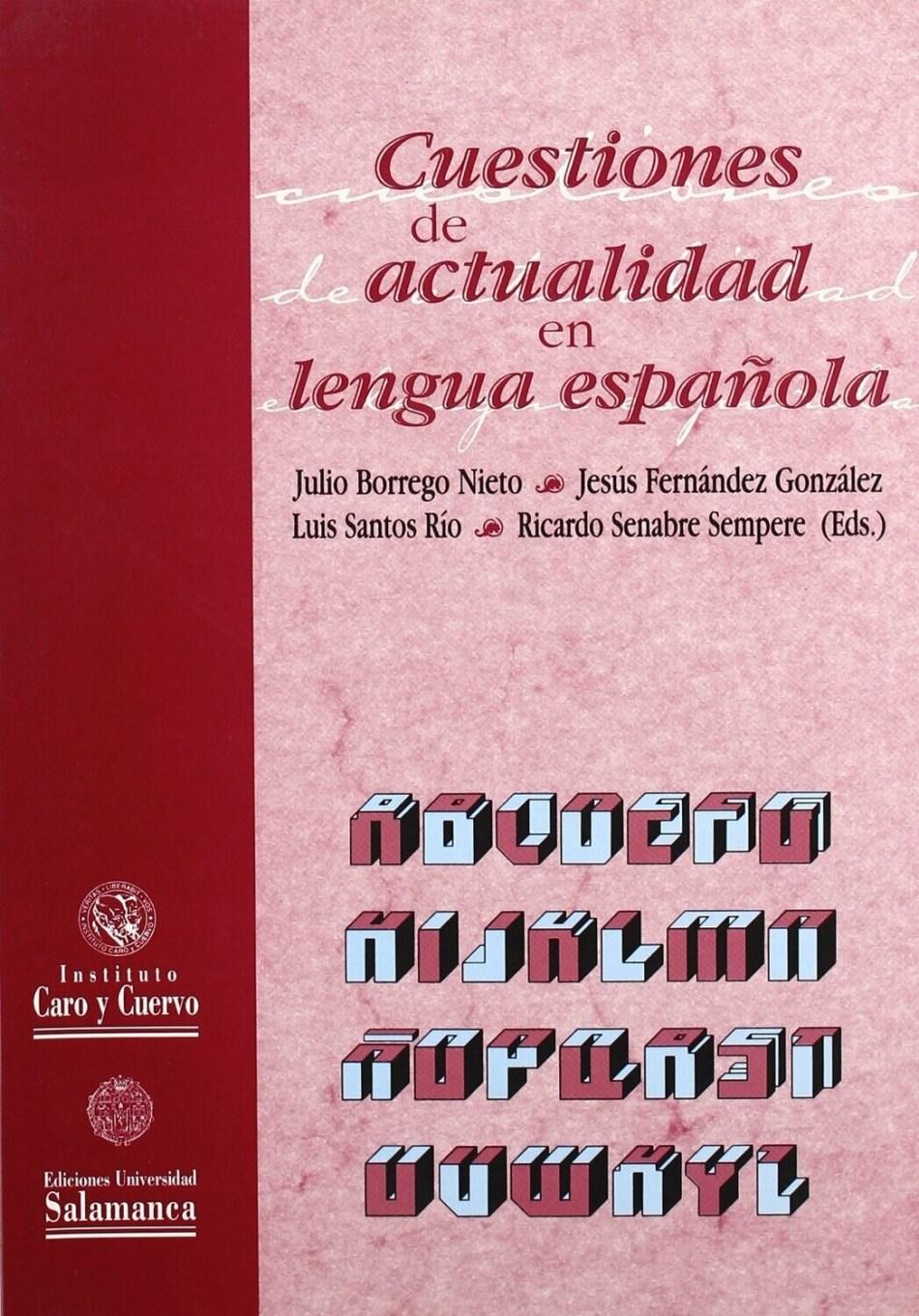 Cuestiones de actualidad en lengua española (Aguas vivas)