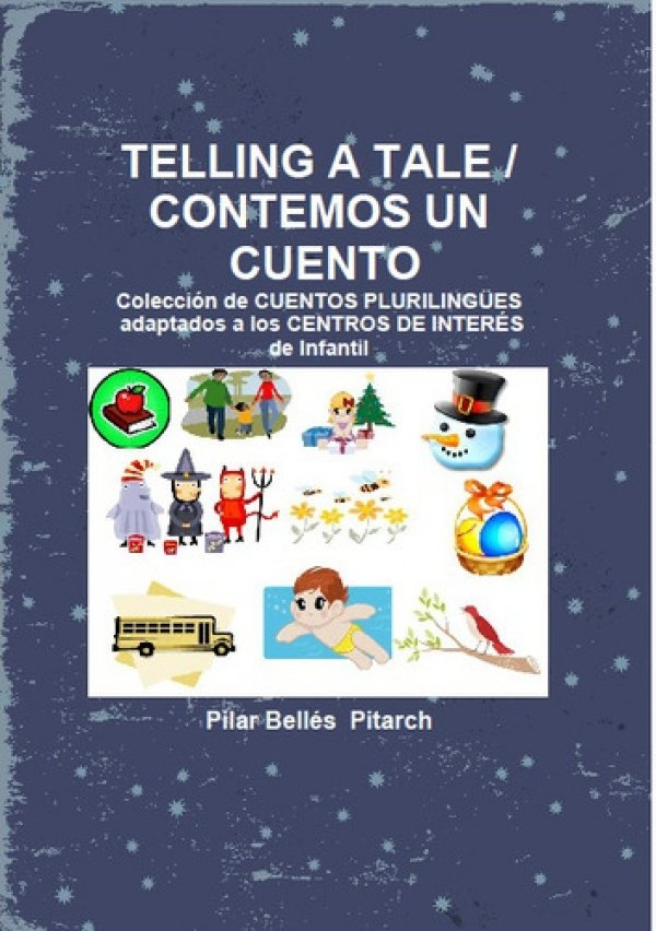 Telling a Tale / Contemos un cuento