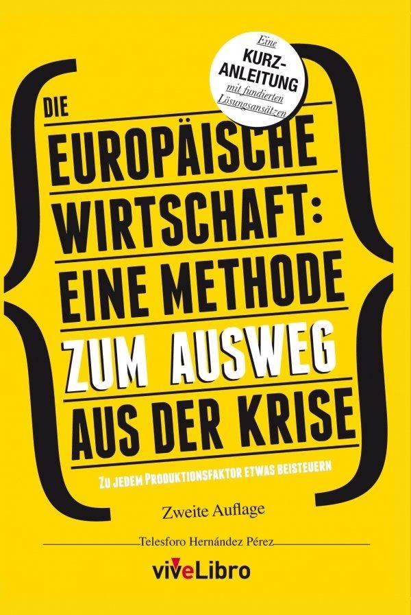 Die Europäische Irtschaft: Eine Methode zum ausweg aus der krise