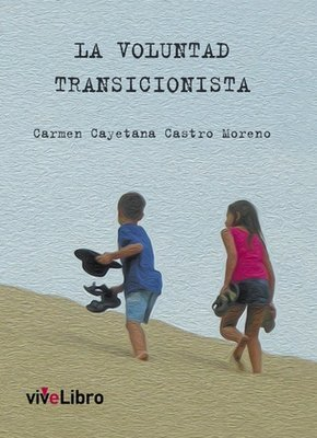 La voluntad transicionista