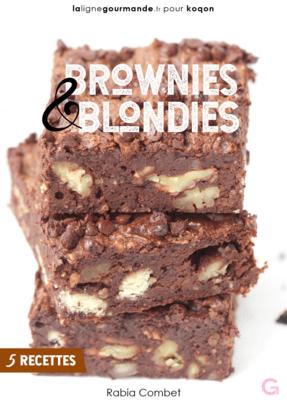 eBook 5 recettes - BROWNIES / BLONDIES