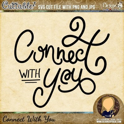 Connect With You