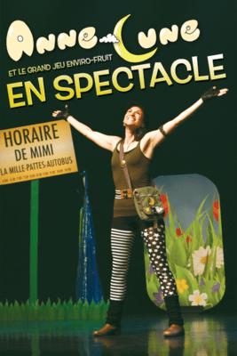 DVD Anne-Lune et le Grand jeu Enviro-fruit - En spectacle *PRIX RÉDUIT!