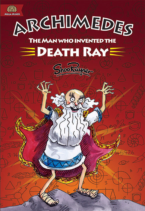 Archimedes - The Man Who Invented The Death Ray - with free poster!