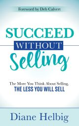 Succeed Without 'Selling'