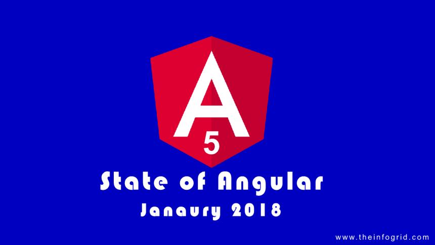 State of Angular January 2018