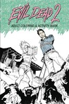 Evil Dead 2 Adult Coloring Activity Book TPB