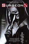 Surgeon X TPB Vol. 01 Path Of Most Resistance