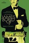 James Bond Kill Chain #1 (of 6) (Cover C - Casalanguida)