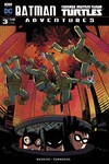 Batman Teenage Mutant Ninja Turtles Adventures #3 (of 6) (Subscription Variant)