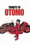 Otomo Global Tribute to the Genius Behind Akira SC