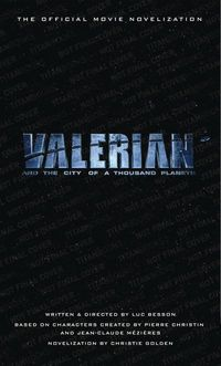 Valerian City Of A Thousand Planets Novelization MMPB