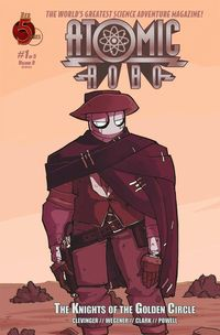 Atomic Robo Knights of the Golden Circle #1 (of 5)