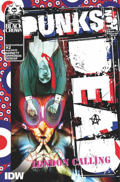 JAN190863 ComicList Previews: PUNKS NOT DEAD LONDON CALLING #2