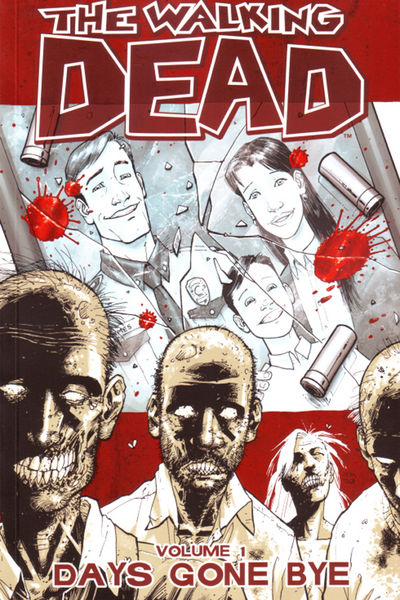 The Walking Dead TPB Vol. 1: Days Gone Bye Cover