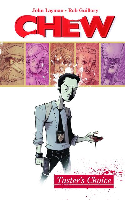 Chew Vol. 01: Tasters Choice Cover