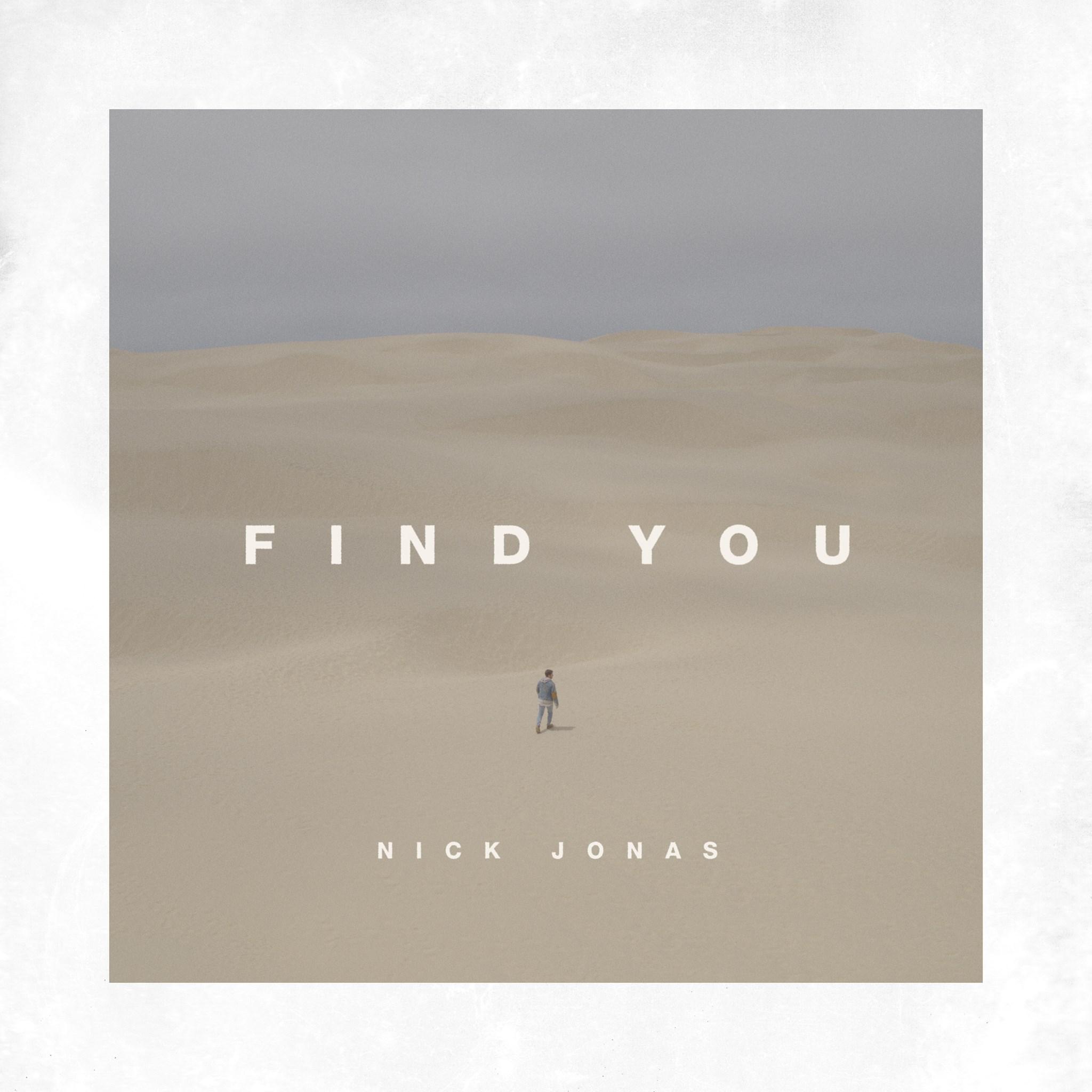'Find You' Nick Jonas