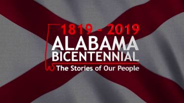 Alabama Bicentennial: The Stories of our People