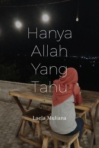 Hanya Allah Yang Tahu : hanya, allah, Steller:, Create, Beautiful, Social, Media, Stories