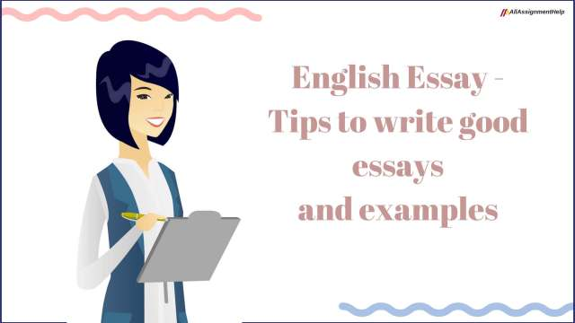 English Essay - Tips to write good essays and examples
