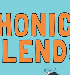 Here's How Your Child Can Master Phonics Blends Quickly [ 842 x 3643 Pixel ]